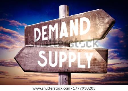 Demand, supply - wooden signpost - 3D illustration Stock photo ©