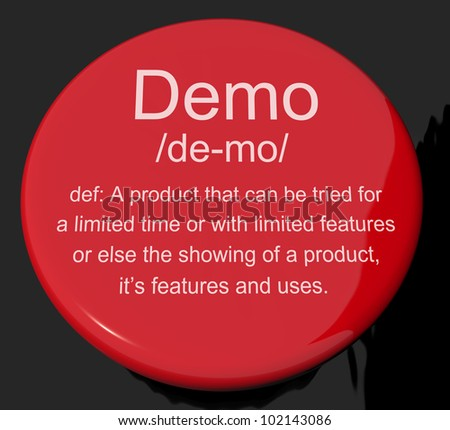 Demo Definition Button Shows Demonstration Of Software Application Or Product