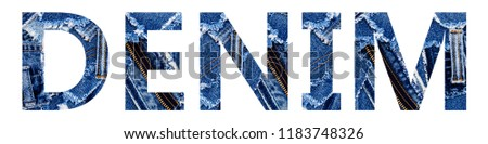 DENIM word from Denim blue patch and ripped destroyed denim torn scraps,  banner fashion background