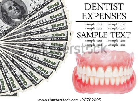 Denture and dollars  - Dental expenses conceptual image