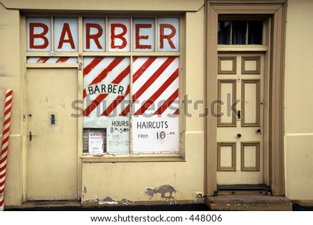 Derelict, abandoned Barber Shop, now closed for business