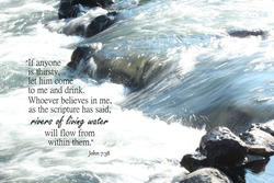 Deschutes River flowing over rocks with a bible verse from John