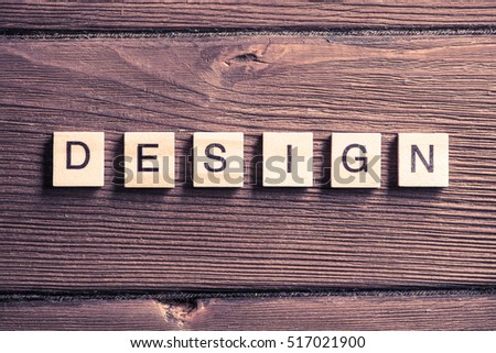 Design word collected of elements of wooden elements with the letters #517021900