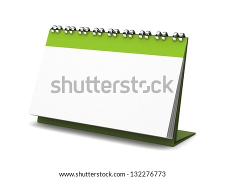 Desk Blank Calendar. 3D illustration of the location and isolated on a white background. Calendar with the band at the top. Clean place for your text or picture. Office and work design concept