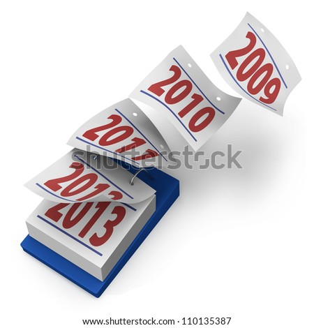 Desktop calendar showing how years fly by from 2009 to 2013 on white background