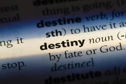 destiny word in a dictionary. destiny concept