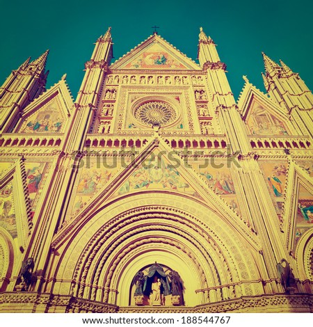 Detail of Cathedral of Orvieto in Italy, Instagram Effect