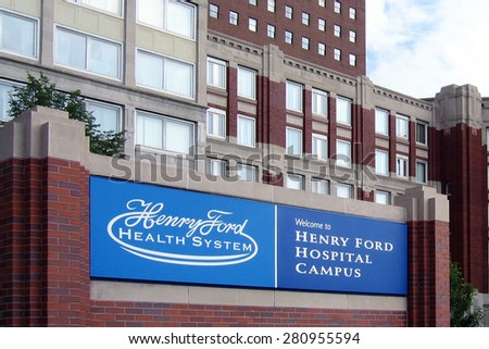 DETROIT, MI-MAY, 2015:  The Henry Ford Health System is one of the largest medical providers in the Detroit area.  This is the original hospital where it was founded by Henry Ford.