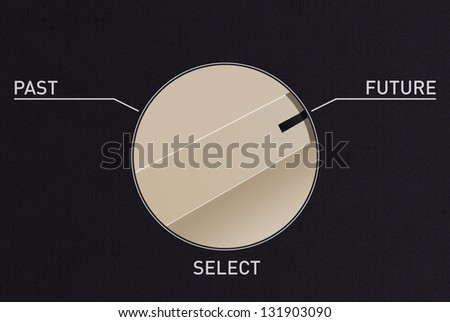 Dial switch to change from past to future - stock photo