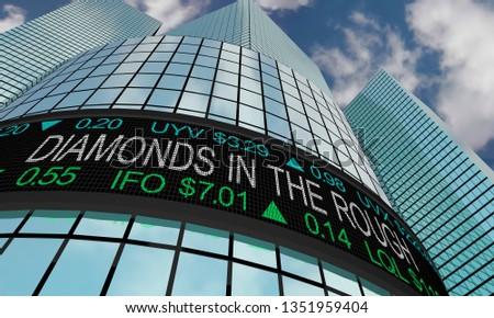 Diamonds in the Rough Secret Great Stock Buys Ticker 3d Illustration