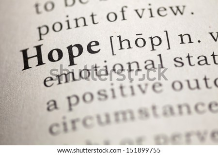 Dictionary definition of the word hope.
