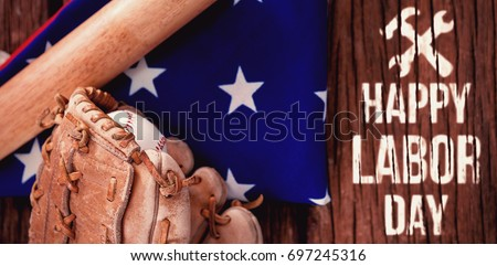 Digital composite image of happy labor day text with tools against baseball bat and gloves on american flag