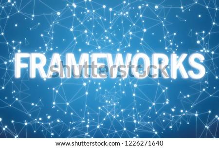 Digital frameworks text on blue network background