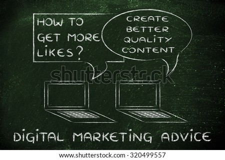 digital marketing, blogging and social media tips: better quality, more likes