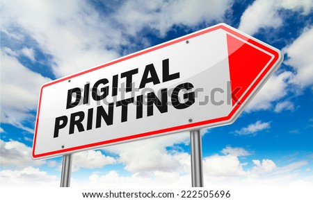 Digital Printing - Inscription on Red Road Sign on Sky Background.