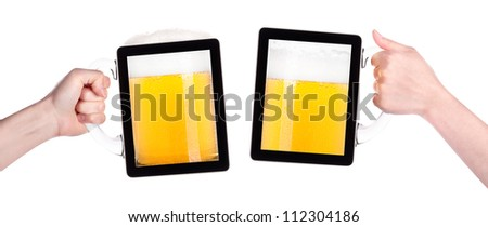 digital tablet full of of beer with hand isolated on a white background.making toast