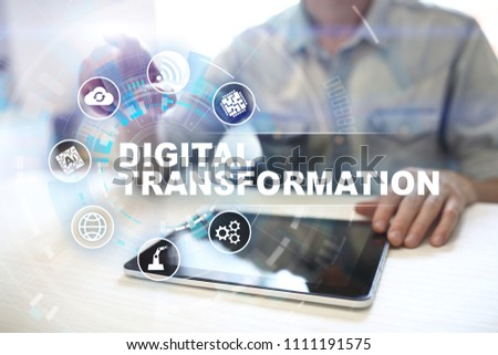 Digital transformation, Concept of digitization of business processes and modern technology. #1111191575