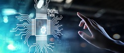 Digital twin business and industrial process modelling. innovation and optimisation.