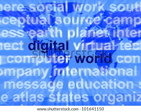 Digital World Words On Map Showing Global Internet Or Worldwide Networking