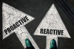 Dilemma concept with mans legs on proactive and reactive on the road