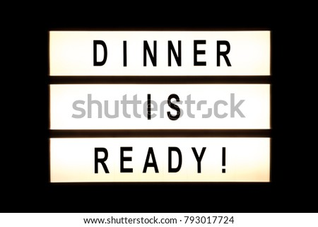 Dinner is ready hanging light box sign board. #793017724