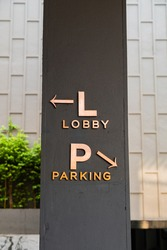 Direction Sign, Hotel Lobby Registration Sign and Parking lot sign in the Hotel Area.