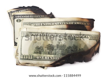 dirty and burn dollars isolated on white background