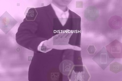 DISTINGUISH - business concept presented by businessman