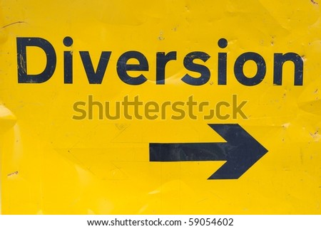 Diversion sign for traffic