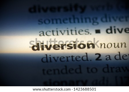 diversion word in a dictionary. diversion concept. #1423688501