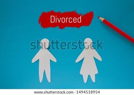 Divorced couple concept image. Paper couple and divorced sign #1494518954