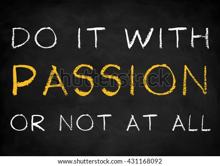 do it with passion quote background