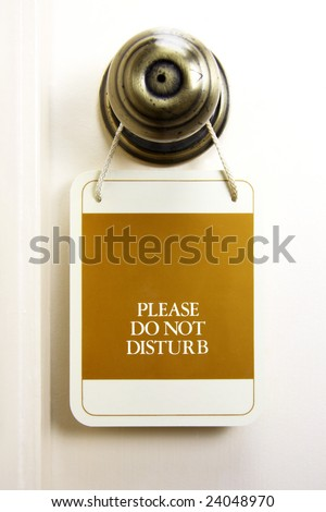 Do not disturb sign 2 in natural setting