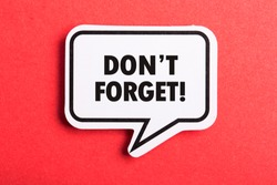 Do Not Forget Reminder speech bubble isolated on the red background.