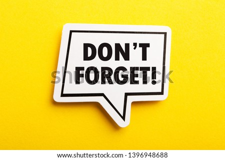 Do not Forget Reminder speech bubble isolated on the yellow background. Stockfoto ©