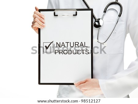 "Doctor advising eating natural products; closeup of doctor's hands holding clipboard with marked checkbox ""Natural products""; healthy eating concept isolated on white"