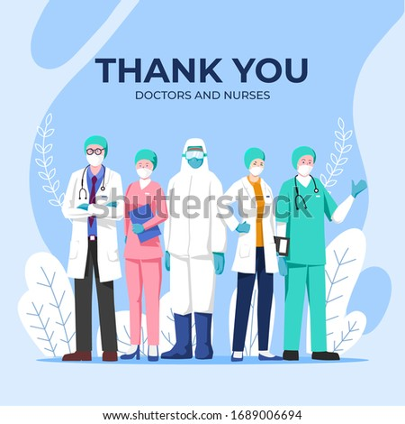 Doctor is a hero. thank you doctors and nurse. you are the best. from doctors with love. against viruses.  illustration
