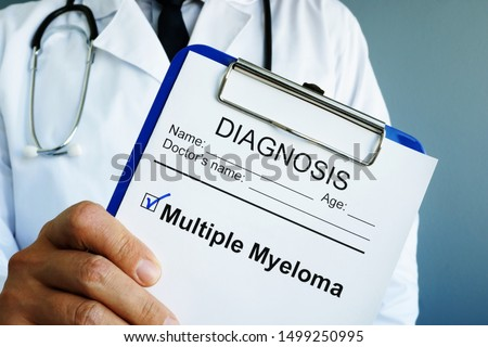 Doctor is holding diagnosis Multiple myeloma. #1499250995