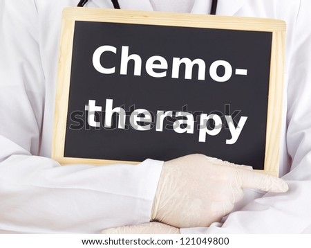 Doctor shows information: chemotherapy