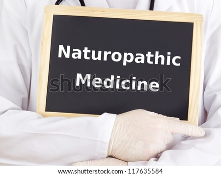 Doctor shows information: naturopathic medicine