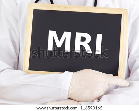 Doctor shows information on blackboard: mri