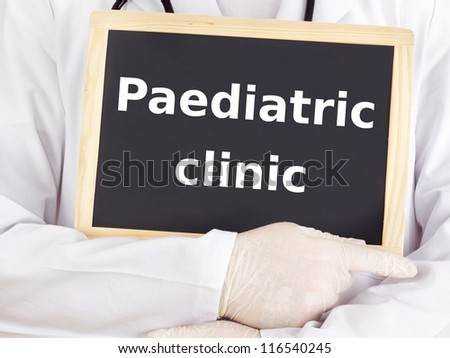 Doctor shows information: paediatric clinic