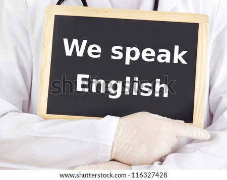Doctor shows information: we speak english