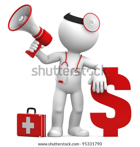Doctor with megaphone and Dollar currency sign. Isolated over white