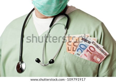 Doctor with money in his pocket.