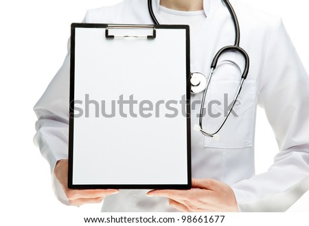 Doctor with stethoscope holding clipboard with blank sheet of paper, you can place your text in copy space; isolated over white background