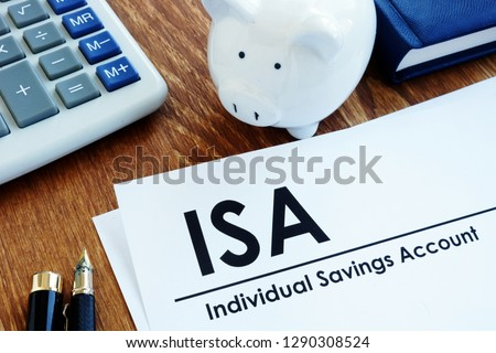 Documents about ISA Individual Savings Account and pen.