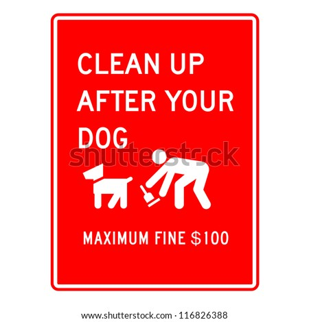 dog cleaning warning sign