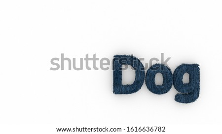 Dog 3d word blue on white background. render of furry letters. hair. pets fur. Pet shop, pet house, pet care emblem logo design template. Veterinary clinics and animal shelters homeless illustration