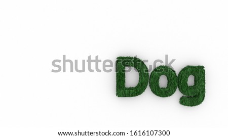 Dog 3d word green on white background. render of furry letters. hair. pets fur. Pet shop, pet house, pet care emblem logo design template. Veterinary clinics and animal shelters homeless illustration